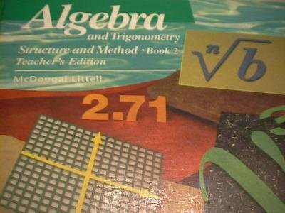 Algebra and Trigonometry Structure and Method, Book 2, Teacher's Edition (0395470560) by Richard G. Brown; Mary P. Dolciani; Robert H. Sorgenfrey; Robert B. Kane; Sandra K. Dawson; Barbara Nunn