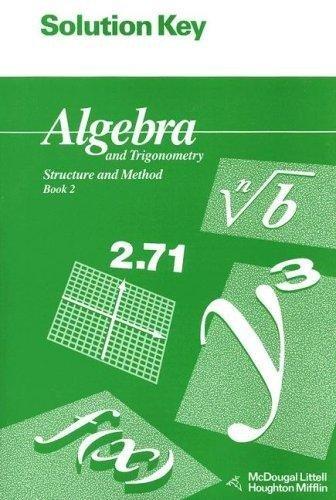 McDougal Littell Structure & Method: Solution Key Book 2 (9780395470596) by MCDOUGAL LITTEL