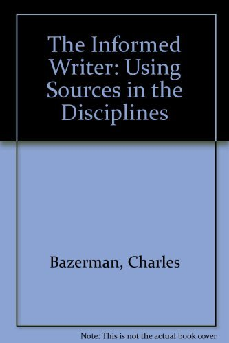 9780395472644: The Informed Writer: Using Sources in the Disciplines