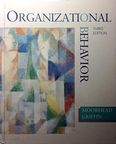 9780395472828: Organizational Behavior: Managing People and Organization