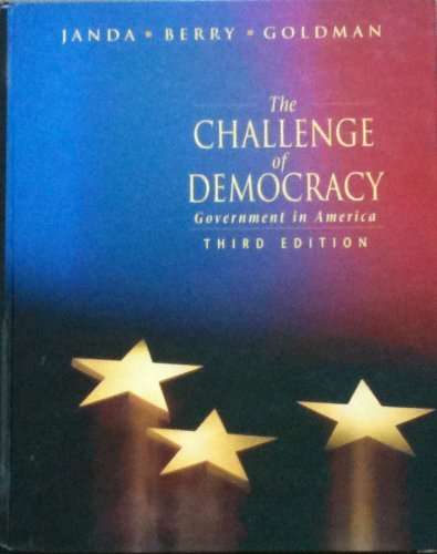 9780395472873: The challenge of democracy: Government in America