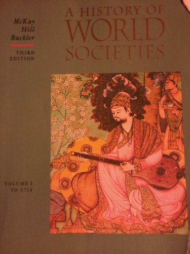 9780395472941: A History of World Societies, Vol. One: To 1715 (Vol 1)