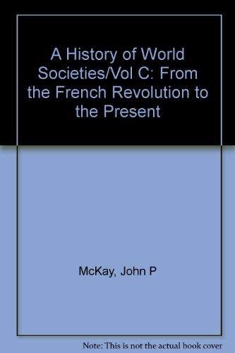 9780395472989: A History of World Societies/Vol C