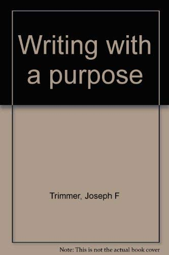 9780395473672: Writing with a purpose