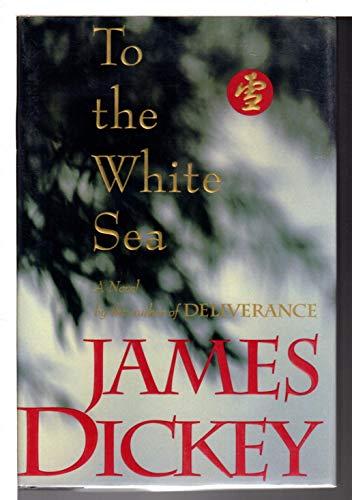 9780395475652: To the White Sea