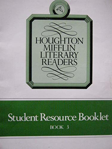 9780395477380: Book 3 Student Resource Booklet - Houghton Mifflin Literary Readers (Houghton Mifflin Literary Readers, Book 3)