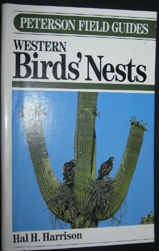 9780395478639: Peterson Field Guide to Western Birds' Nests (Peterson Field Guides (R) Series)