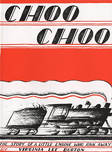 Choo Choo: The Story of a Little Engine Who Ran Away (Paperback or Softback)