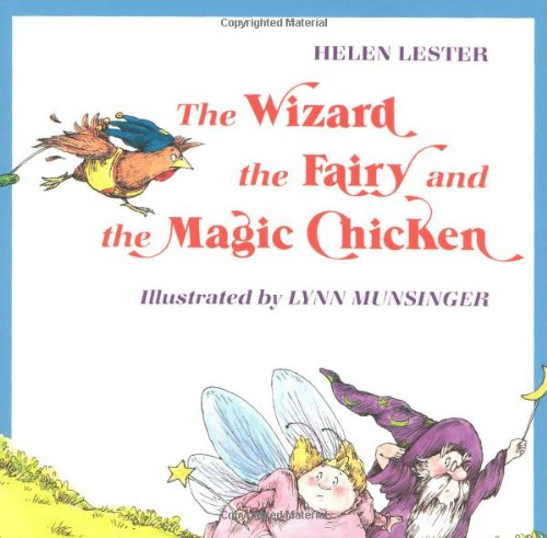 9780395479452: The Wizard, the Fairy, and the Magic Chicken