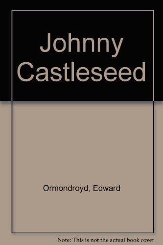 9780395479476: Johnny Castleseed