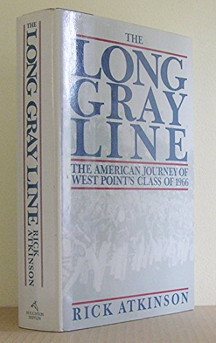 9780395480083: The Long Gray Line: The American Journey of West Point's Class of 1966