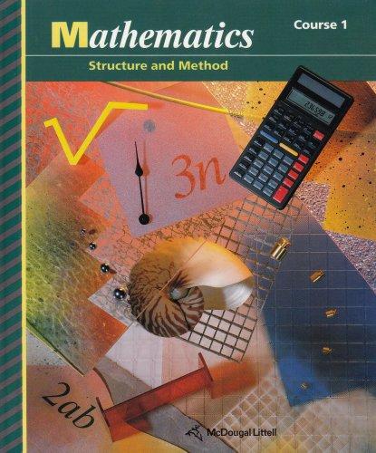 9780395480984: Mathematics: Structure & Method (Course 1)