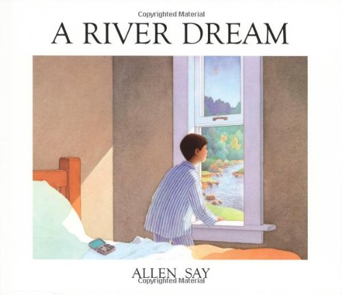 A River Dream: Allen Say