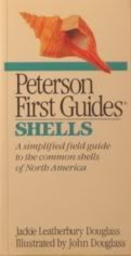 Peterson First Guide(R) to Shells (Peterson First Guides) (9780395482971) by Jackie Leatherbury Douglass; Roger Tory Peterson