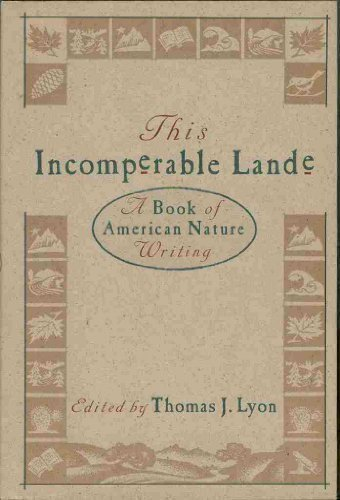 9780395483121: This Incomparable Lande: A Book of American Nature Writing