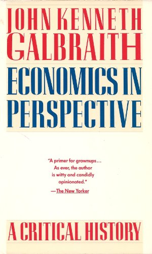 9780395483466: Economics in Perspective: A Critical History
