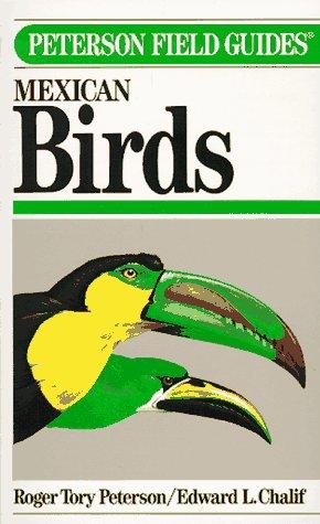 9780395483541: Field Guide to Mexican Birds: Field Marks of All Species Found in Mexico, Guatemala, Belize (British Honduras, El Salvador)