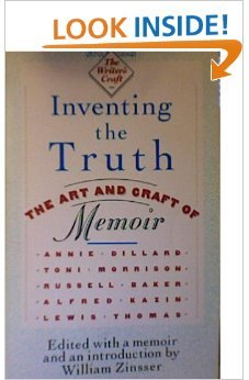 9780395483718: Inventing the Truth: The Art and Craft of Memoir (The Writer's craft)