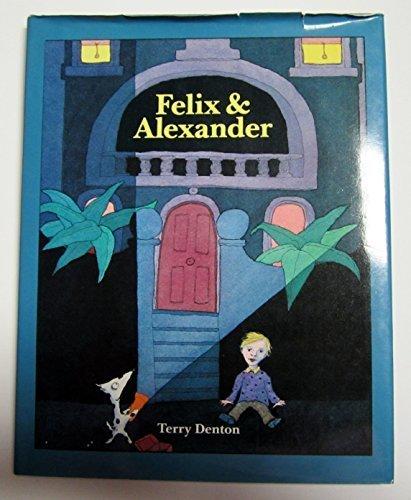9780395486610: Felix and Alexander