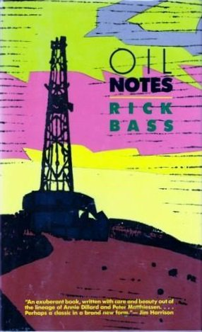 OIL NOTES: Bass, Rick.