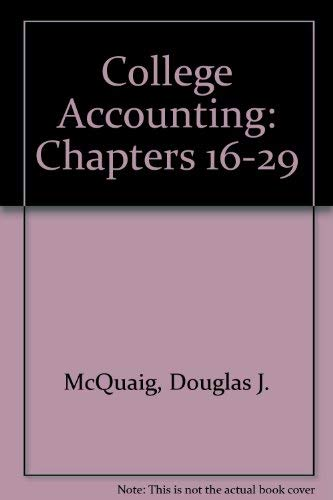 9780395487075: College Accounting (Fourth Edition) Chapters 16-29