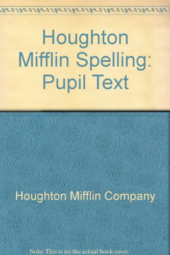 Houghton Mifflin Spelling and Vocabulary: Level 5, Student Edition