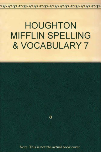9780395487495: HOUGHTON MIFFLIN SPELLING & VOCABULARY 7