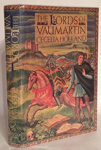 The Lords of Vaumartin (SIGNED Plus SIGNED LETTER): Holland, Cecelia