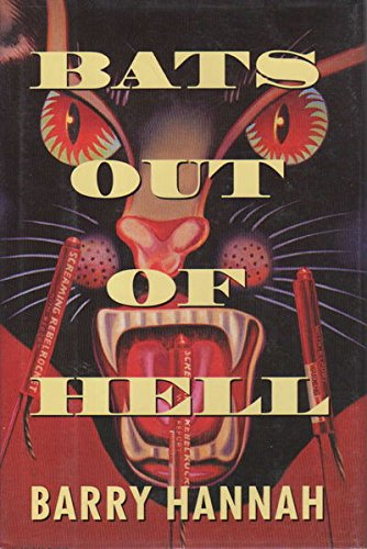 BATS OUT OF HELL (Signed First Edition): Hannah, Barry