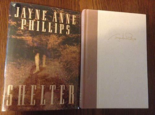 Shelter: Phillips, Jayne Anne