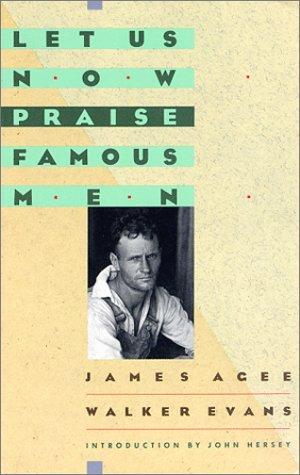 9780395488973: Let Us Now Praise Famous Men: Three Tenant Families