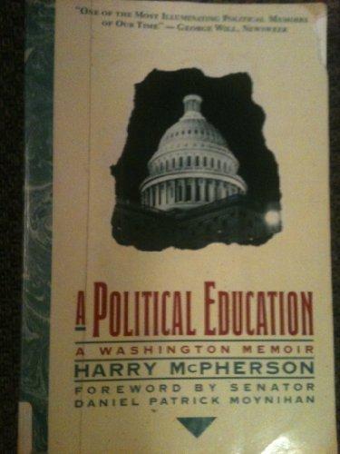 A Political Education: A Washington Memoir