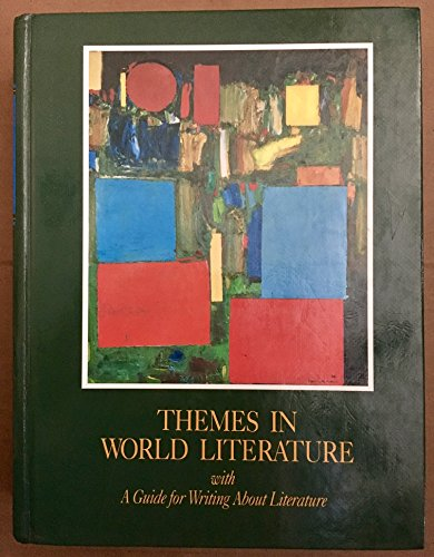 9780395489918: Themes in World Literature with A Guide to Writing About Literature