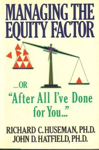Managing the Equity Factor, Or After All I'Ve Done for You