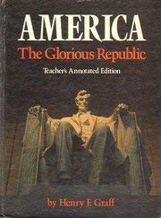 9780395492260: America, the glorious republic