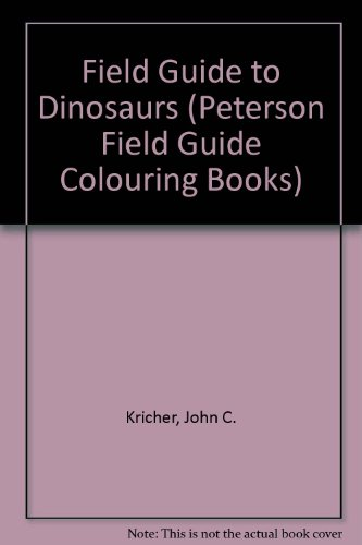 9780395493236: A Field Guide to Dinosaurs Coloring Book (Peterson Field Guide Coloring Books)