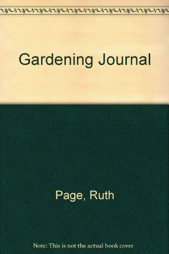 Ruth Page's Gardening Journal.: PAGE, Ruth.