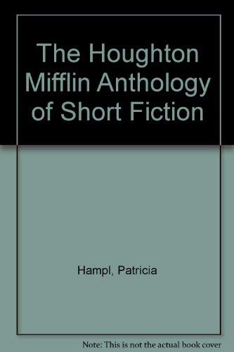 9780395496954: The Houghton Mifflin Anthology of Short Fiction