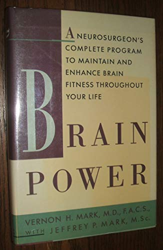 9780395498613: Brain Power: A Neurosurgeon's Complete Program to Maintain and Enhance Brain Fitness Throughout Your Life