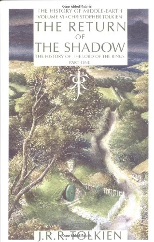 9780395498637: The Return of the Shadow: The History of the Lord of the Rings, Part One (History of Middle-earth)