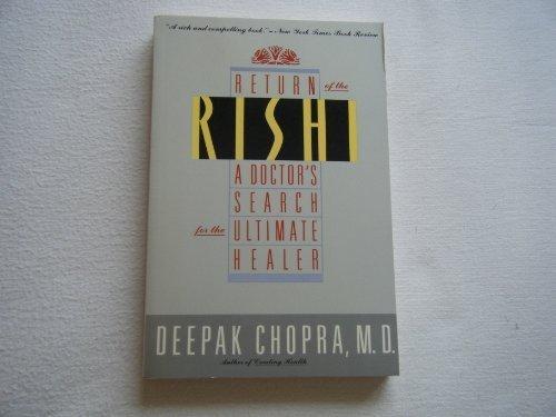 Return of the Rishi: A Doctors Search: Chopra, Deepak