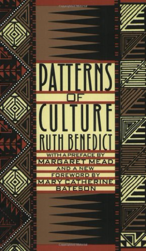 Patterns of Culture: Ruth Benedict