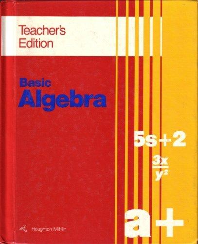 9780395501139: Basic Algebra, Teacher's Edition