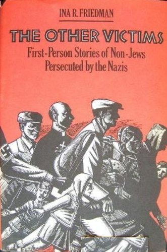 9780395502129: The Other Victims: First-Person Stories of Non-Jews Persecuted by the Nazis