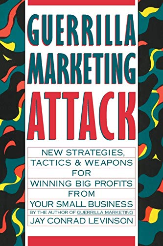 9780395502204: Guerrilla Marketing Attack: New Strategies, Tactics and Weapons for Winning Big Profits from Your Small Business