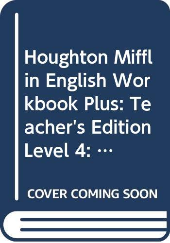 9780395503539: Houghton Mifflin English Workbook Plus: Teacher's Edition, Level 4: Practice and Enrichment
