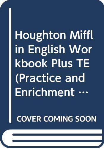 Houghton Mifflin English Workbook Plus TE (Practice and Enrichment, Level 7)