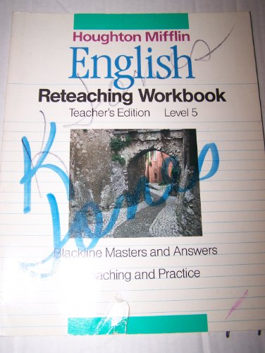 9780395503706: Houghton Mifflin English Reteaching Workbook: Teacher's Edition Level 5 Blackline Masters and Answers, Reteaching and Practice