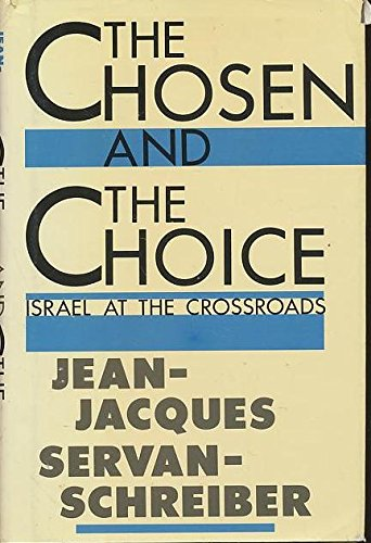 9780395505335: The Chosen and the Choice