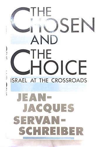 9780395505342: The Chosen and the Choice